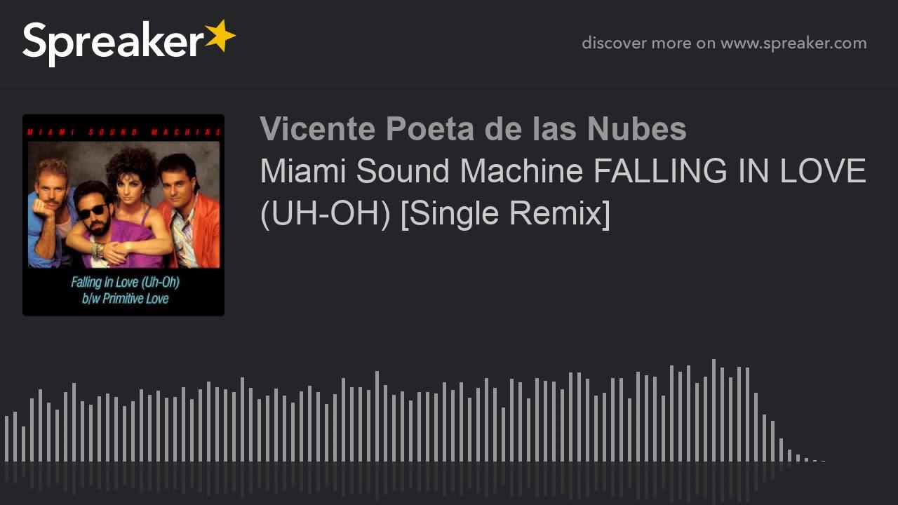 Falling In Love (Uh Oh) (Dub Mix) Gloria Estefan and Miami