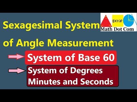 Sexagesimal System of Angle Measurement |Trigonometry |  Math Dot Com