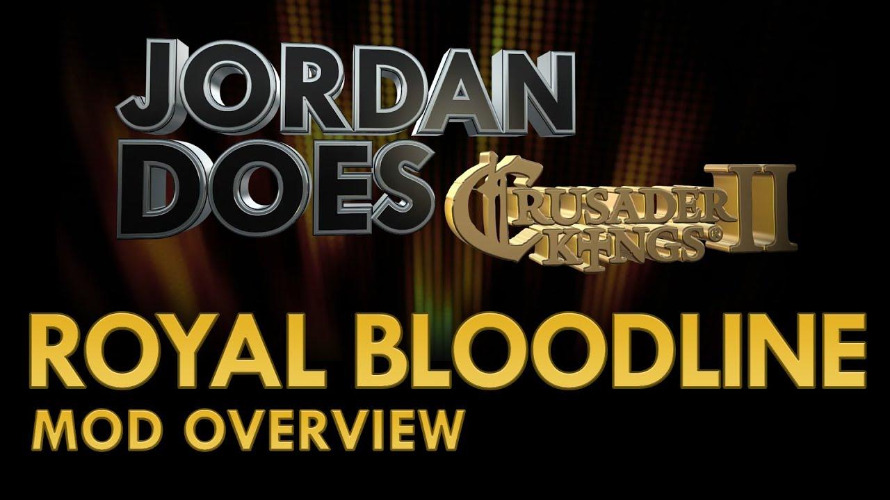 CK2 Mod Overview - Royal Bloodline Mod