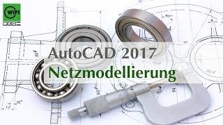 Autocad 2017: Netzmodellierung