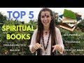 TOP 5 SPIRITUAL BOOKS THAT CHANGED MY LIFE    Start Your Spiritual Seeking Here!