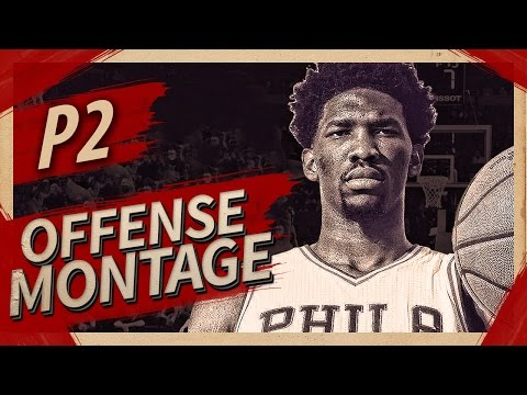 Joel Embiid Offense & Defense Highlights Montage 2016/2017 (Part 2) - Trust the PROCESS!