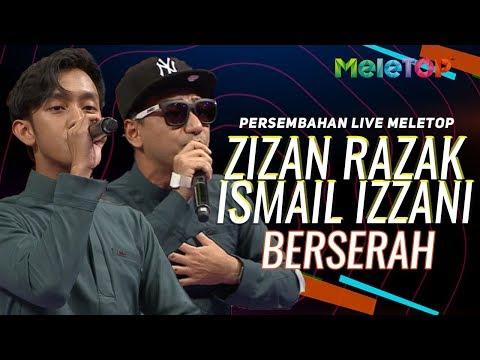 Zizan Razak & Ismail Izzani - Berserah  Persembahan  MeleTOP  Nabil & Neelofa