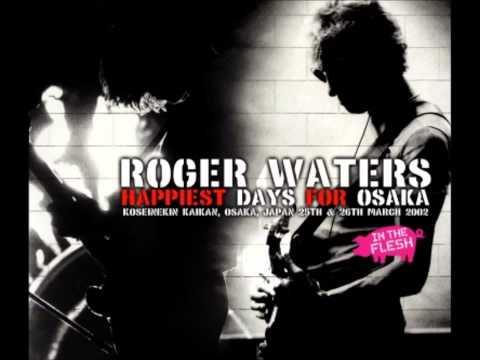 Roger Waters - Shine On You Crazy Diamond, Parts 6-9 - Osaka (2002) mp3