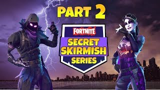 Fortnite Competition The Secret Skirmish Part 2