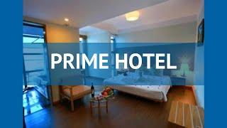 PRIME HOTEL 3* Вьетнам Нячанг обзор – отель ПРАЙМ ХОТЕЛ 3* Нячанг видео обзор