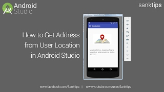 How to Get Address from User Location in Android Studio | Sanktips