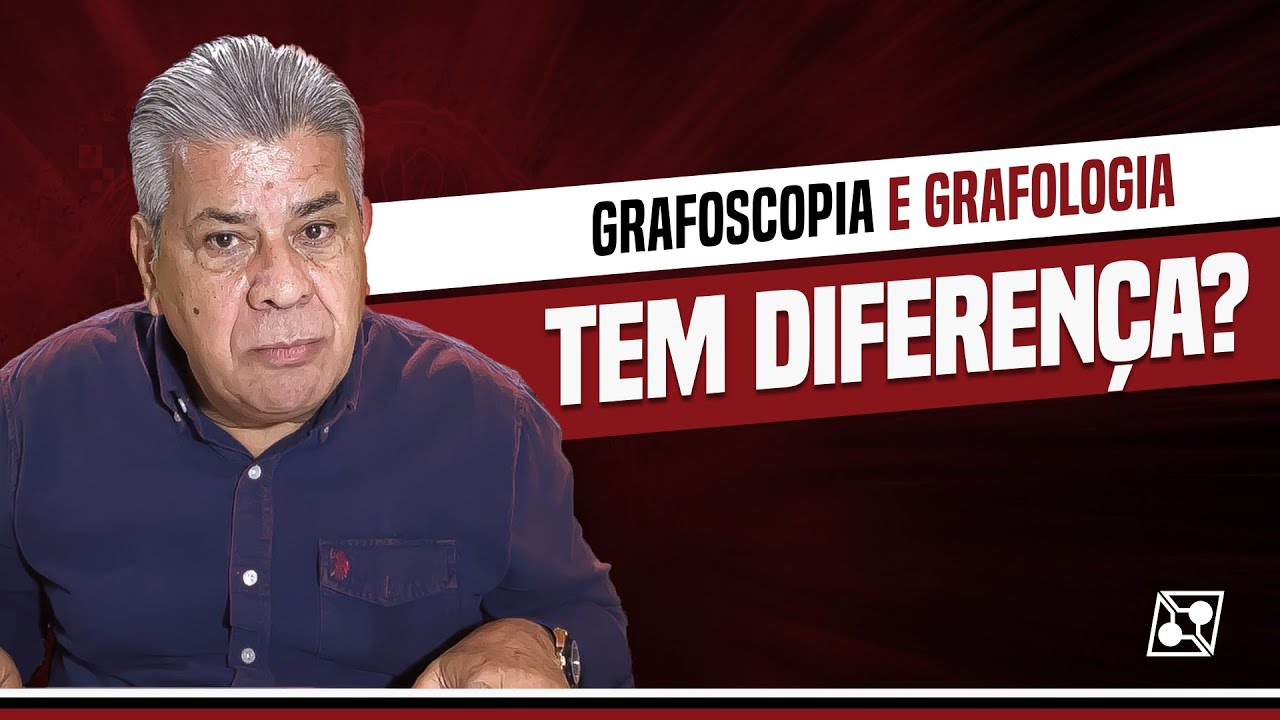 DIFERENÇAS ENTRE GRAFOSCOPIA E GRAFOLOGIA