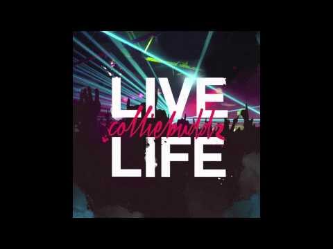 Collie Buddz - Live Life
