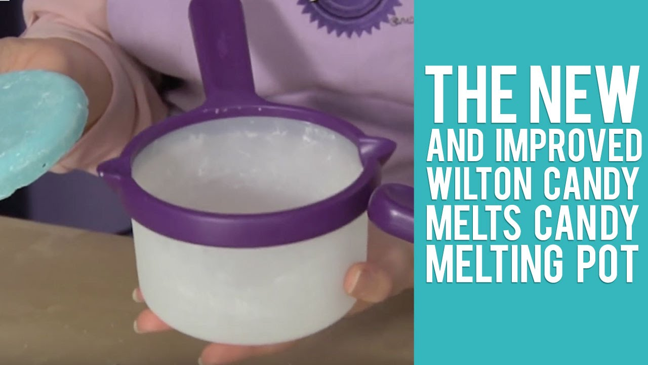 The New And Improved Wilton Candy Melts Candy Melting Pot Youtube
