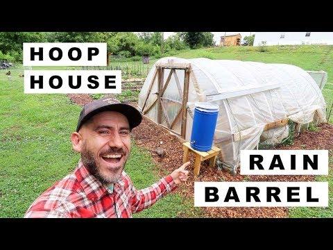 Harvest WATER From HOOP HOUSE (DIY RAIN BARREL)