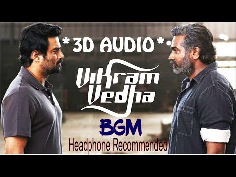 Vikram Vedha BGM - 3D Audio #Use Headphone for 3D Audio Effect#