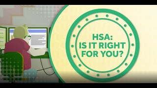 HSA: Is it right for you?