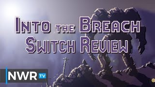 Into the Breach (Switch) Review (Video Game Video Review)