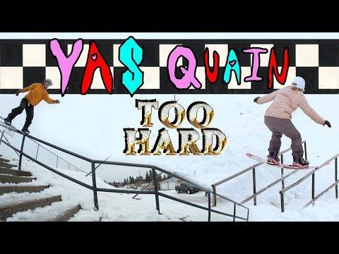 Too Hards: YAS QUAIN Movie 2017