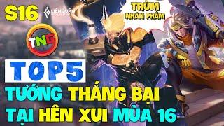 Liên quân mobile Top 5 Tướng Thắng Bại Tại Hên Xui mùa 16 nhân phẩm kém leo rank có ổn ? TNG