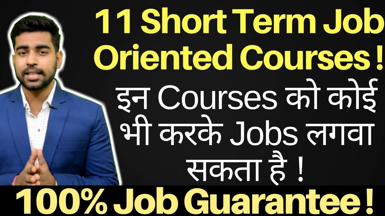 11 Short Term Job Oriented Courses | Jobs after 12th ...