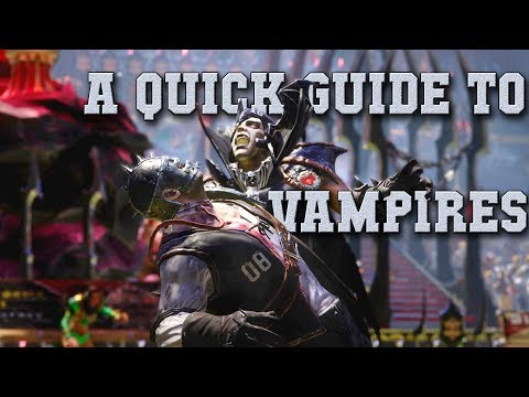 Quick Guide To Vampires! Starting Rosters, Advice On Skills, Tips & Tricks - (Blood Bowl 2-the Sage)