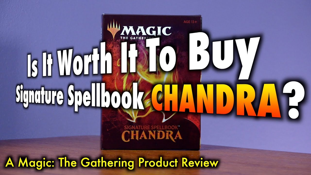 Is It Worth It To Buy Signature Spellbook Chandra? A Magic: The Gathering Product Review
