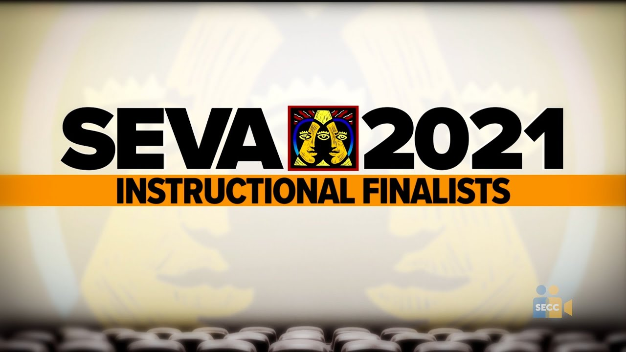 SEVA 2021: Finalists – Instructional