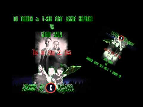DJ TARKAN & V SAG FEAT JENNIE KAPADAI VS MARK SNOW - The On Stay X Files (Mashup DJ  Marques)
