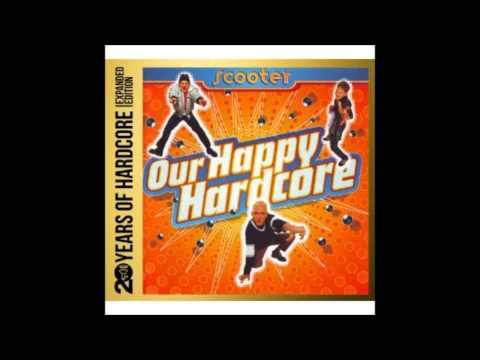 Scooter :Our Happy Hardcore (20 Years Of Hardcore Expanded Edition).