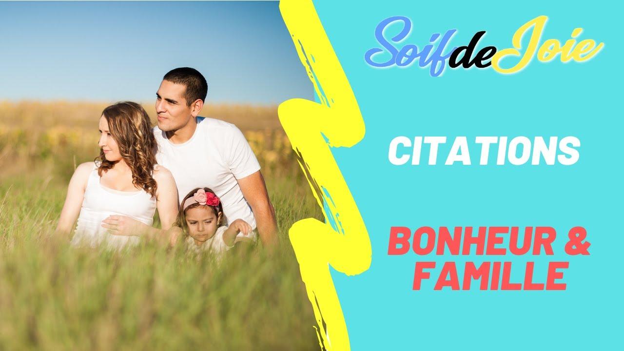 Citation Bonheur Et Famille