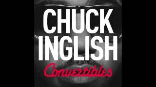 "Chuck Inglish - ""ELEVATORS"" (feat. Buddy & Polyester The Saint) [CONVERTIBLES]"