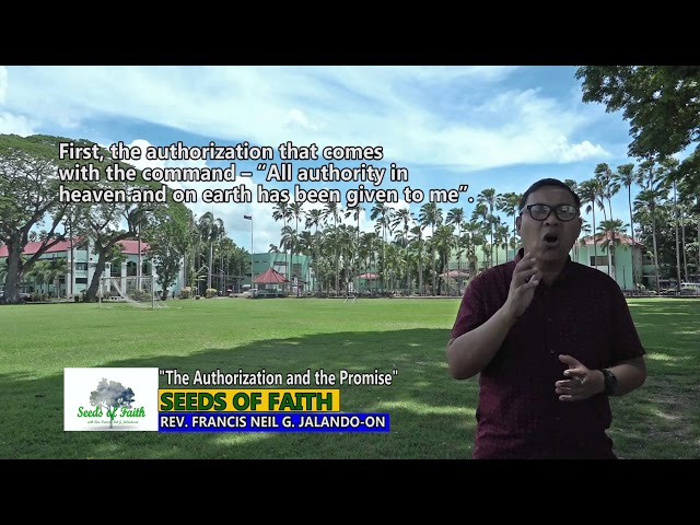 SEEDS OF FAITH  EPI 77 The Authorization and the Promise