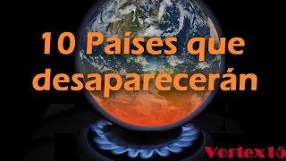 Países que desaparecerán en el futuro. thumbnail