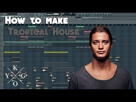 How to make Tropical House like Kygo etc... | Walkthrough + FLP