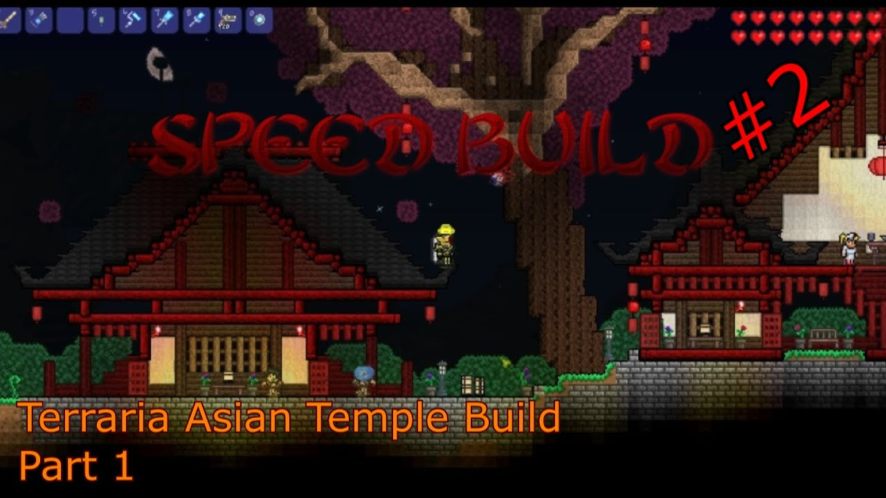Terraria Speed Build 2 Part 1 Asian Temple YouTube