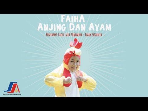 Faiha Anjing Dan Ayam Official Video Lyric
