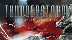 Thunderstorm - Die Legende Thor lebt weiter (2015) [Action] | Film (deutsch)