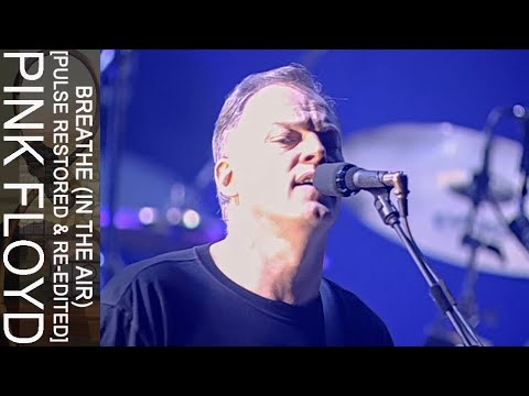 Pink Floyd - Breathe (In The Air) [PULSE Restored & Re-Edited ...