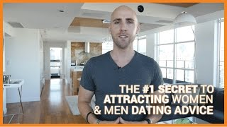 The #1 Secret To Attracting Women & Men (Dating Advice)