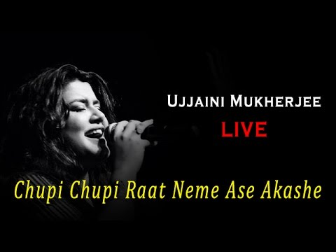 Chupi Chupi Raat || Ujjaini Mukherjee LIVE
