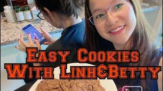 Cách Làm Bánh Cookie Siêu Nhanh , Siêu Dể Với Linh & Betty