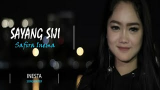 Sayang Siji - Safira inema (Official Audio Video)