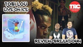 Tobi Lou Live On Ice Album Review Honest Review