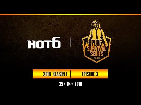 HOT6 2018 PUBG Survival Series Season1 Pro Tour : Episode 3   Group A