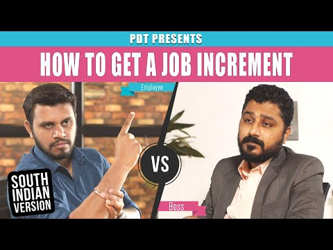 How to get a job increment ( South Indian Version ) - PDT