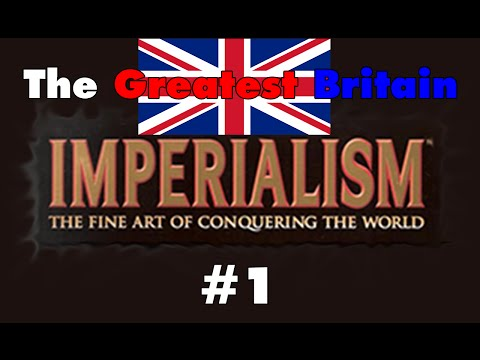 Initial Industrialization - The Greatest Britain (Imperialism)