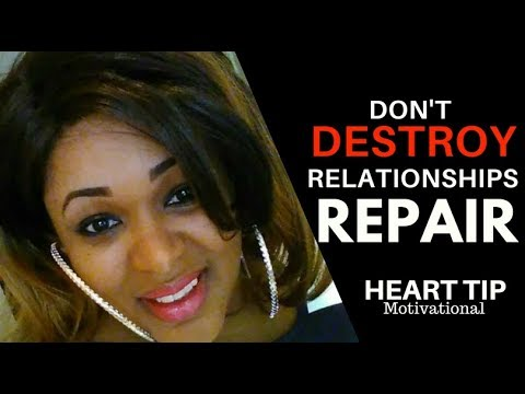 Don't destroy relationship beyond repair by Ngozi Saah ...