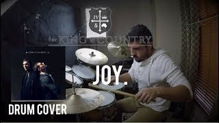 for KING & COUNTRY - joy.  DRUM COVER