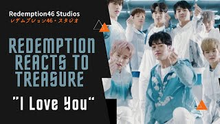 Redemption Reacts to TREASURE - '사랑해 (I LOVE YOU)' M/V