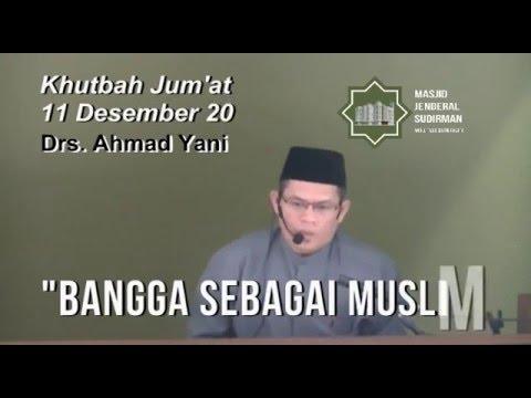 Bangga Sebagai Muslim, oleh Drs. Ahmad Yani