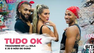Baixar Tudo OK - Thiaguinho MT feat Mila e JS O Mão de Ouro | Coreografia - Lore Improta