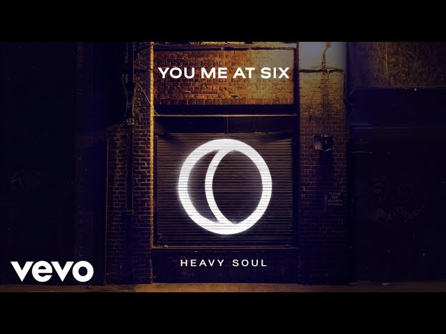 you-me-at-six-heavy-soul-official-audio-youmeatsixvevo