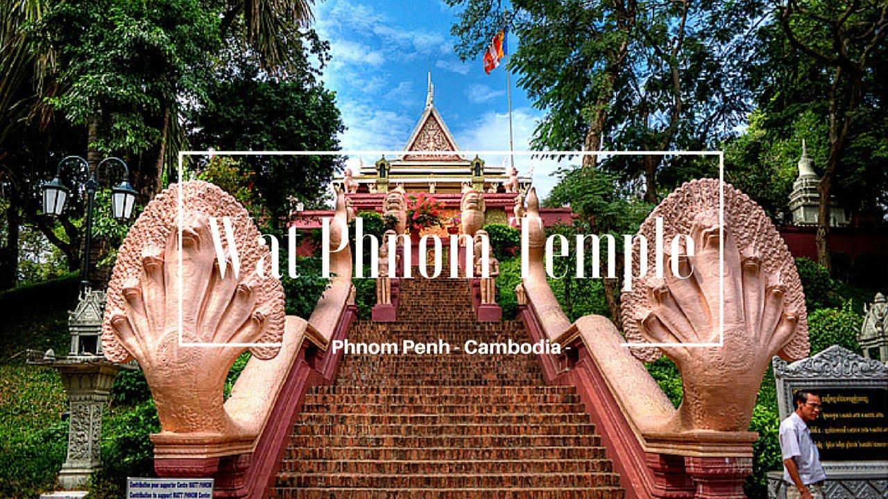 Wat Phnom Temple | Phnom Penh | Cambodia | 30th November 2015 ...